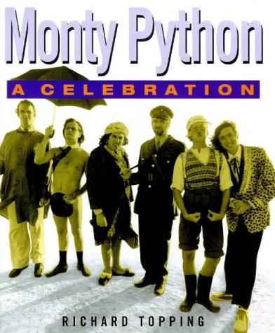 9781852278250: The Story of Monte Python: A Celebration