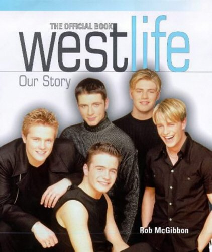 9781852278625: Westlife: Our Story