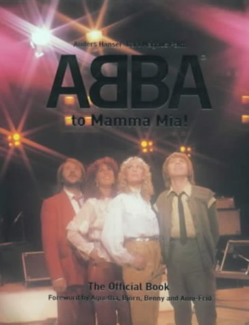 9781852278649: Palm, C: From Abba to Mamma Mia!: The Official Book