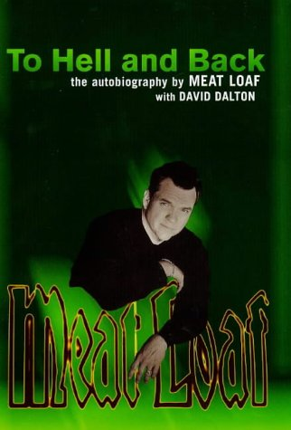 9781852278809: TO HELL AND BACK: THE AUTOBIOGRAPHY OF MEATLOAF