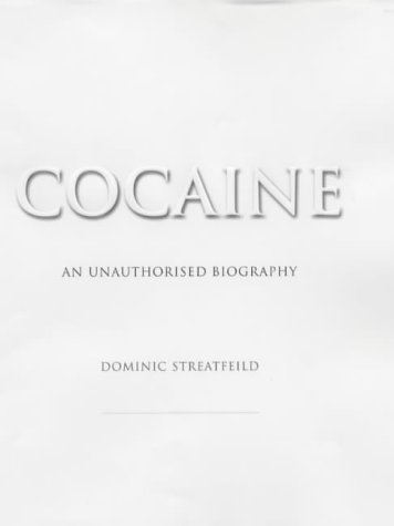 9781852279219: Cocaine: An Unauthorised Biography