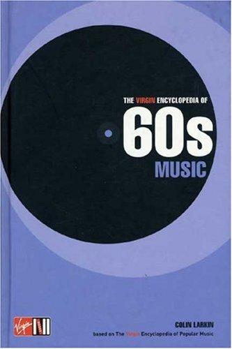 9781852279332: The Virgin Encyclopedia of 60's Music