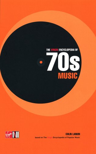 9781852279479: The Virgin Encyclopedia of 70s Music