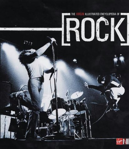9781852279875: The Virgin Illustrated Encyclopedia of Rock
