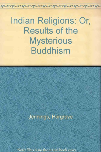9781852281144: Indian Religions: Or, Results of the Mysterious Buddhism