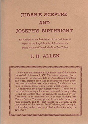 Judah's Sceptre and Joseph's Birthright (1852285788) by J.H. Allen