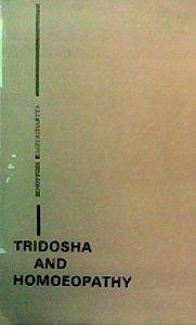 9781852286750: Science of Tridosha: Three Cosmic Elements in Homoeopathy