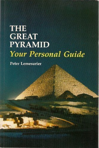 9781852300166: The Great Pyramid: Your Personal Guide : From Exploration to Initiation