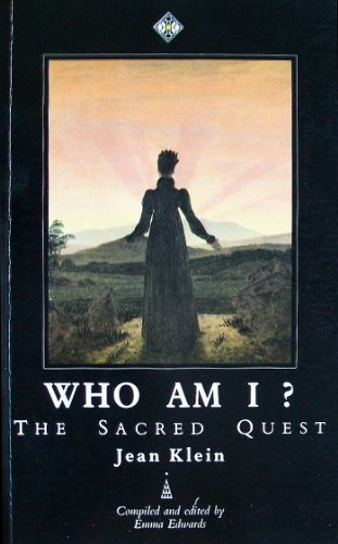 Who Am I?: The Sacred Quest: Klein, Jean; Edwards, Emma
