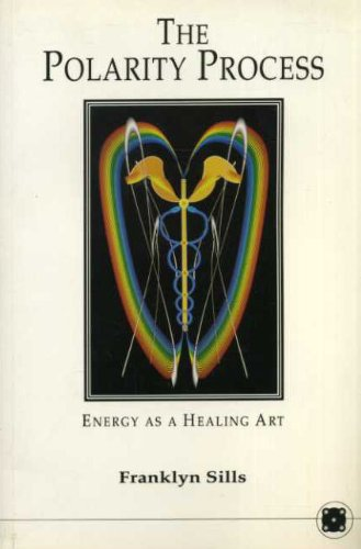 9781852300524: Polarity Process: Energy as a Healing Art
