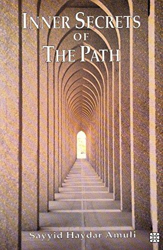 Inner Secrets of the Path: Amuli, Sayyid Haydar