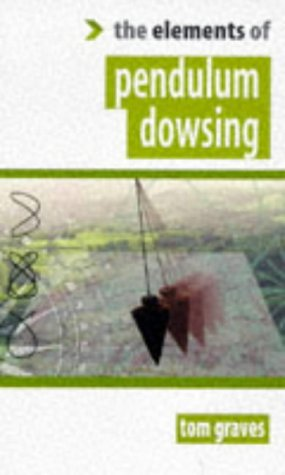 9781852300661: Elements of Pendulum Dowsing
