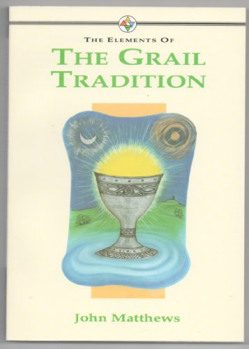 9781852300777: The Elements of the Grail Tradition (Elements of Series)
