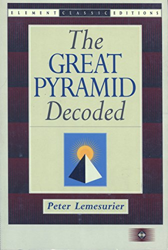 9781852300883: The Great Pyramid Decoded (Element Classic Editions)