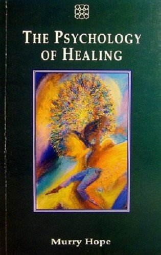 9781852301071: The Psychology of Healing