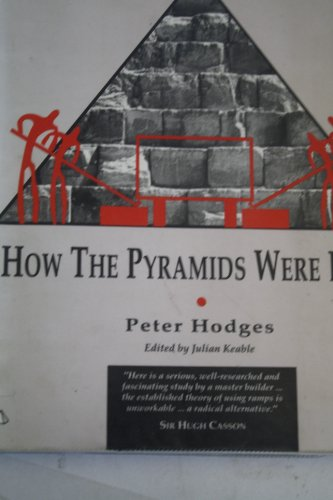 9781852301279: How the Pyramids Were Built