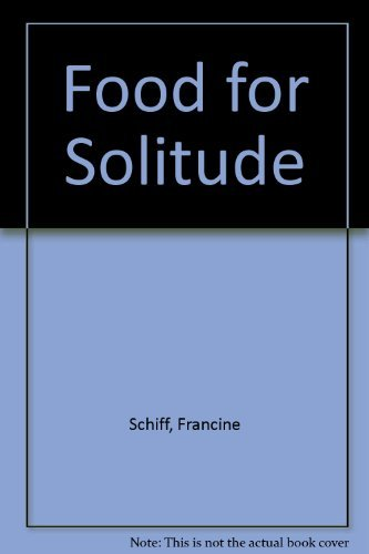 9781852301811: Food for Solitude: Menus and Meditations to Heal Body, Mind and Soul