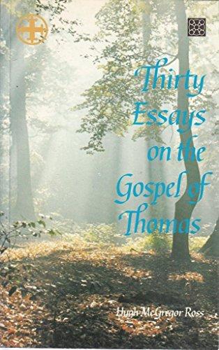 9781852301835: Thirty Essays on the Gospel of Thomas