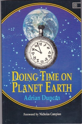 Doing Time on Planet Earth: Adrian Duncan