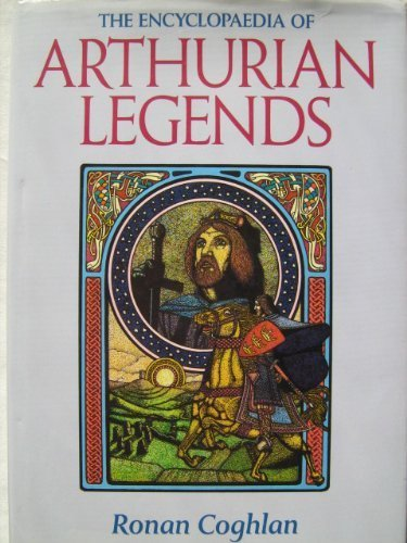 9781852301996: The Encyclopaedia of Arthurian Legends