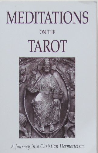 9781852302221: Meditations on the Tarot: A Journey into Christian Hermeticism (Element Classic Editions)