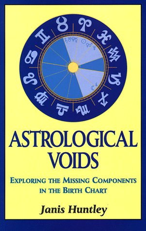 9781852302276: Astrological Voids: Exploring the Missing Components in the Birth Chart