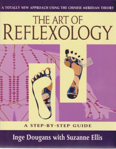 9781852302368: The Art of Reflexology: A New Approach Using the Chinese Meridian Theory (Health workbooks)