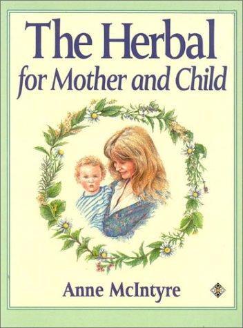9781852302443: Health Workbooks - The Herbal for Mother and Child