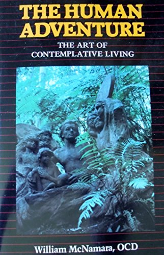 9781852302481: The Human Adventure: The Art of Contemplative Living
