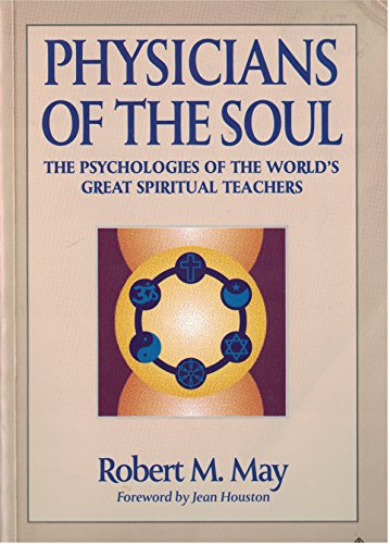 9781852302573: Physicians of the Soul: The Psychologies of the World's Great Spiritual Teachers
