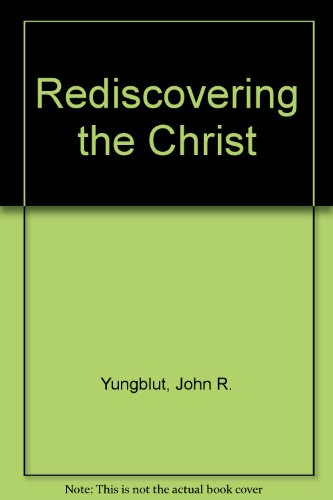 9781852302665: Rediscovering the Christ
