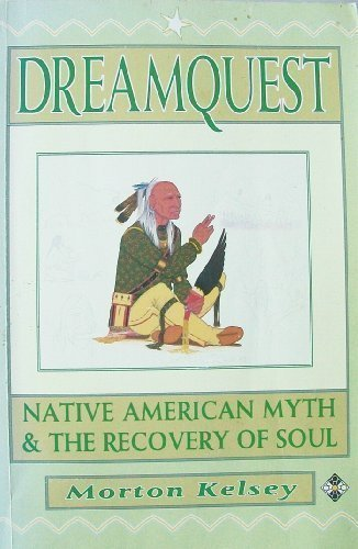 9781852302795: Dreamquest: Native American Myth and the Recovery of Soul