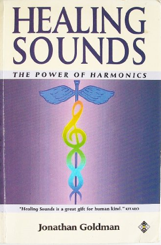 9781852303143: HEALING SOUNDS: The Power of Harmonics