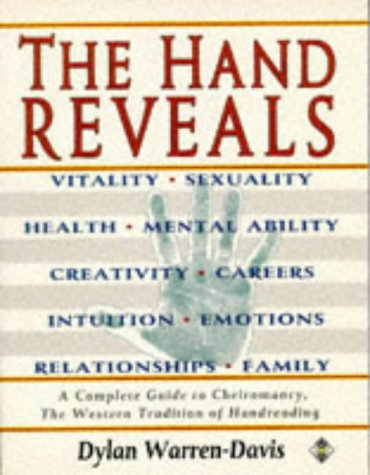 9781852303532: The Hand Reveals: A Complete Guide to Cheiromancy : The Western Tradition of Handreading