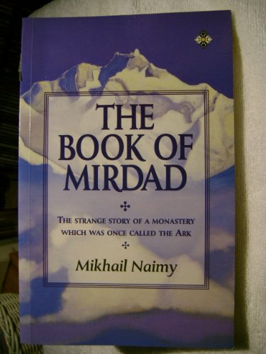 9781852303693: The Book of Mirdad: The Strange Story of a Monastery Which Was Once Called the Ark