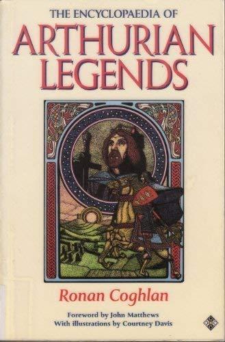 9781852303730: The Encyclopaedia of Arthurian Legends