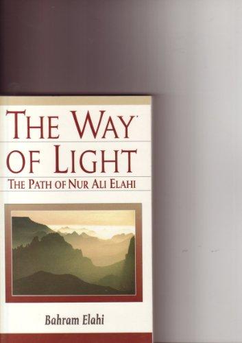 9781852303815: The Way of Light: The Path of Nur Ali Elahi