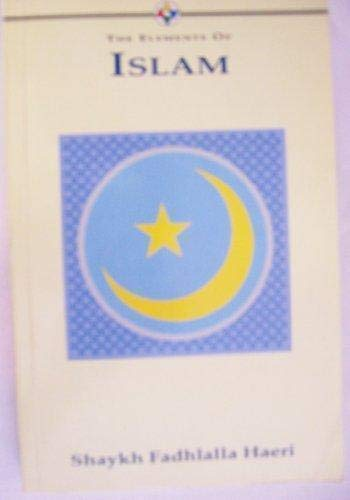 9781852303822: The Elements of Islam