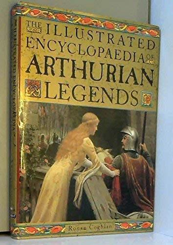 9781852304287: The Illustrated Encyclopaedia of Arthurian Legends