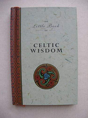 The Little Book of Celtic Wisdom (1852304359) by Matthews, John; Matthews, Caitlin