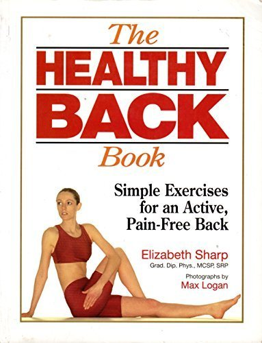 The Healthy Back Book: Simple Exercises for an Active, Pain-Free Back