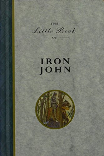 The Little Book of Iron John (Little: Grimm, Jacob