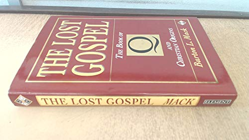9781852304553: The Lost Gospel: Book of Q and Christian Origins