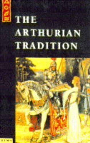 9781852305673: The Arthurian Tradition (The Element Library)