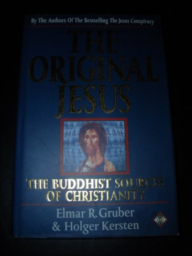 9781852306281: The Original Jesus: The Buddhist Sources of Christianity