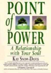 9781852306335: Point of Power: A Relationship With Your Soul