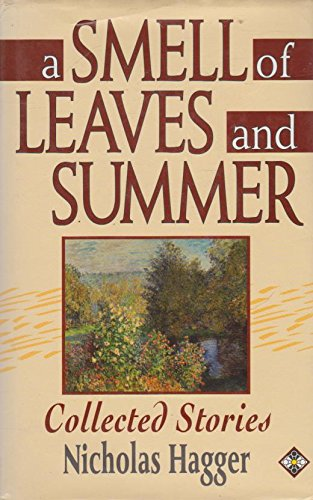 9781852306502: The Smell of Leaves and Summer: Collected Stories