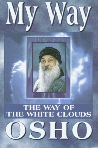 9781852306991: My Way: The Way of the White Clouds