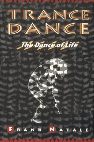 Trance Dance: The Dance of Life (includes Shaman's Breath)