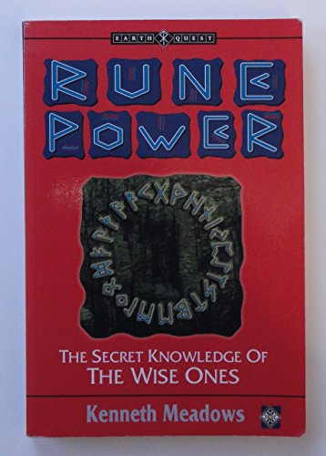 9781852307066: Rune Power: The Secret Knowledge of the Wise Ones (Earth Quest)